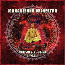 Whiskey A-Go-Go: 27.03.1972 (Historic Radio Recording) - de Mahavishnu Orchestra