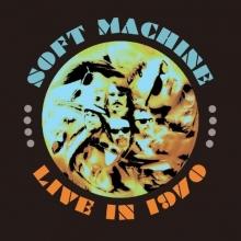 Soft Machine -  Live In 1970
