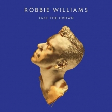Take The Crown - de Robbie Williams