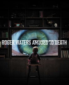 Roger Waters - Amused To Death  -  2015