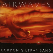 Gordon Giltrap -  Airwaves (Expanded + Remastered)
