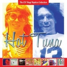 Hot Tuna - The Cd Vinyl Replica Collection