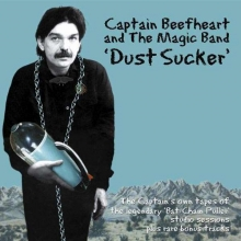 Captain Beefheart -  Dust Sucker (180g) (Limited Hand Numbered Green Vinyl)