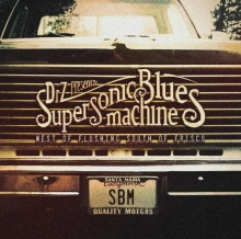 West Of Flushing, South Of Frisco - de Supersonic Blues Machine