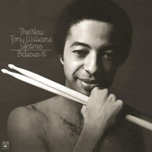 Tony Williams - Believe It