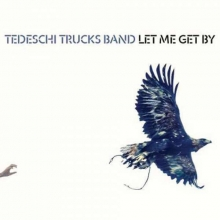 Tedeschi Trucks Band - Let Me Get By (180g)