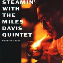 Miles Davis - Steamin'