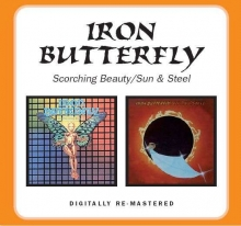Scorching Beauty / Sun & Steel CD   - de Iron Butterfly