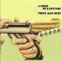A Third Of A Lifetime - de Three Man Army