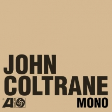 John Coltrane - The Atlantic Years In Mono (Boxset) (remastered) (180g)