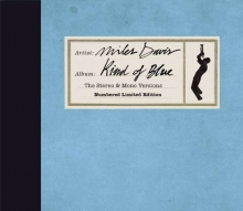 Miles Davis - Kind Of Blue (The Stereo & Mono Versions) (Limited Edition)