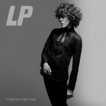Laura Pergolizzi ( LP ) - Forever For Now