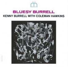 Kenny Burrell & Coleman Hawkins - Bluesey Burrell (Limited Edition)