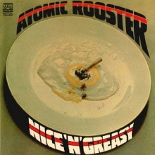 Nice And Greasy (Limited Edition) - de Atomic Rooster