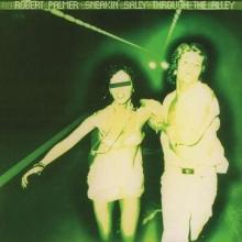 Sneakin' Sally Through The Alley  - de Robert Palmer