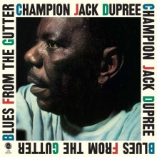 Blues From The Gutter - de Champion Jack Dupree