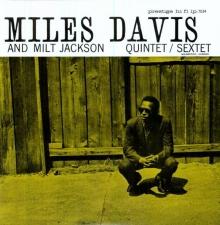 Miles Davis - With Milt Jackson
