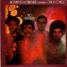 Return To Forever  - No Mistery ( feat. Chick Corea )
