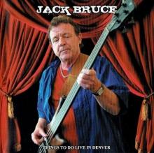Jack Bruce - Live In Denver