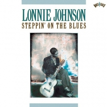 Lonnie Johnson - Steppin' On The Blues