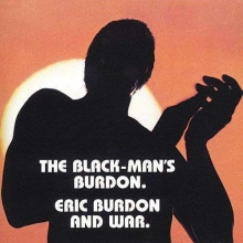 The Black-Man's Burdon. - de Eric Burdon & War