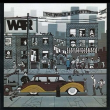 The World Is A Ghetto - de War (without Eric Burdon)