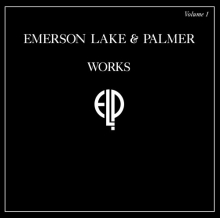 Emerson, Lake & Palmer - Works Vol 1