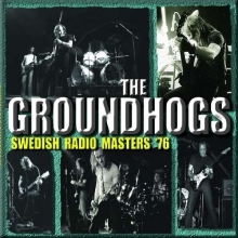 Groundhogs - Swedish Radio Masters '76