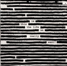 Roger Waters -  Is This The Life We Really Want? (180g) (Limited-Edition)