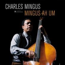 Charles Mingus - Mingus Ah Um (180g) (Limited-Edition)