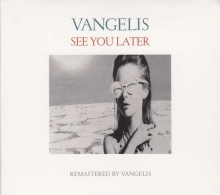 Vangelis -  See You Later (Remastered 2016)