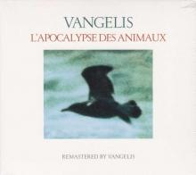 Vangelis -  L'Apocalypse Des Animaux (Remastered 2016)