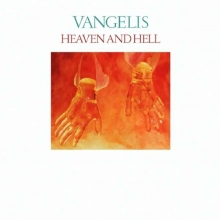 Vangelis - Heaven And Hell (Remastered Edition)