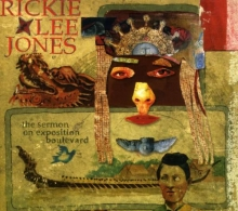 Rickie Lee Jones - The Sermon On Exposition Boulevard (Digipak Deluxe)