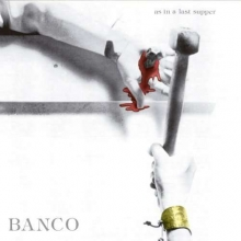 Banco -  As In A Last Supper (PapersleeveJapan)