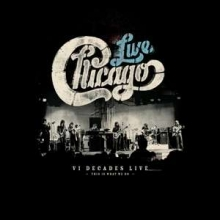 Chicago - VI Decades Live (This Is What We Do)