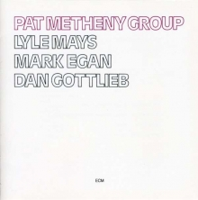 Pat Metheny - Pat Metrheny Group
