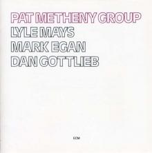 Pat Metrheny Group - de Pat Metheny