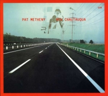 Pat Metheny - New Chatauqua
