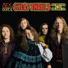 Janis Joplin - Big Brother & The Holding Company: Sex,Dope & Cheap Thrills