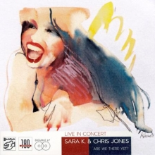 Sara K & Chris Jones - Live In Concert - de Sara K.