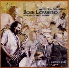 Joe Lovano - Trio Fascination