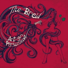 The Brew (UK) - Art Of Persuasion