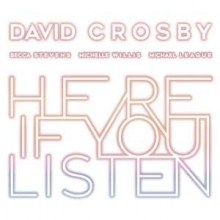Here If You Listen - de David Crosby