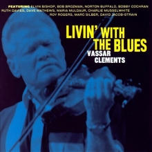 Vassar Clements - Livin' With The Blues