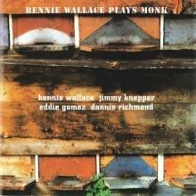 Plays Monk - de Bennie Wallace