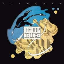 Be Bop Deluxe - Futurama
