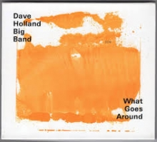 Dave Holland - Big Band