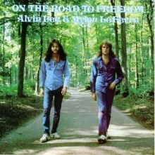 Alvin Lee - Alvin Lee & Mylon LeFevre: On The Road To Freedom
