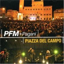 Premiata Forneria Marconi - Piazza Del Campo